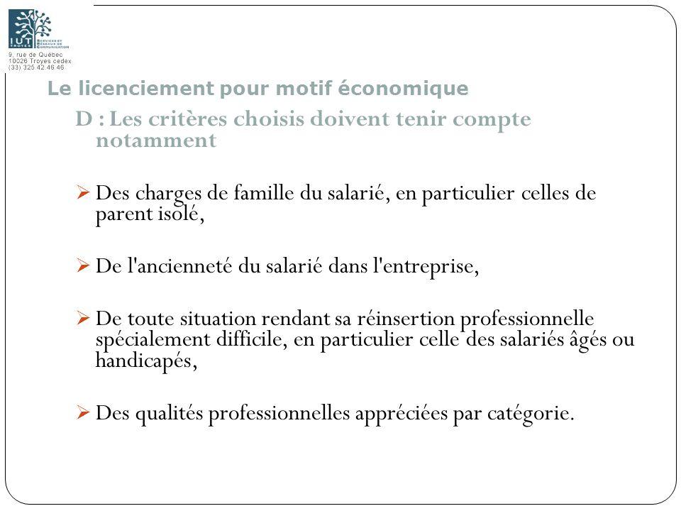 104 D : Les critères choisis doivent tenir compte notamment Des charges de famille du salarié, en particulier celles de parent isolé, De l'ancienneté