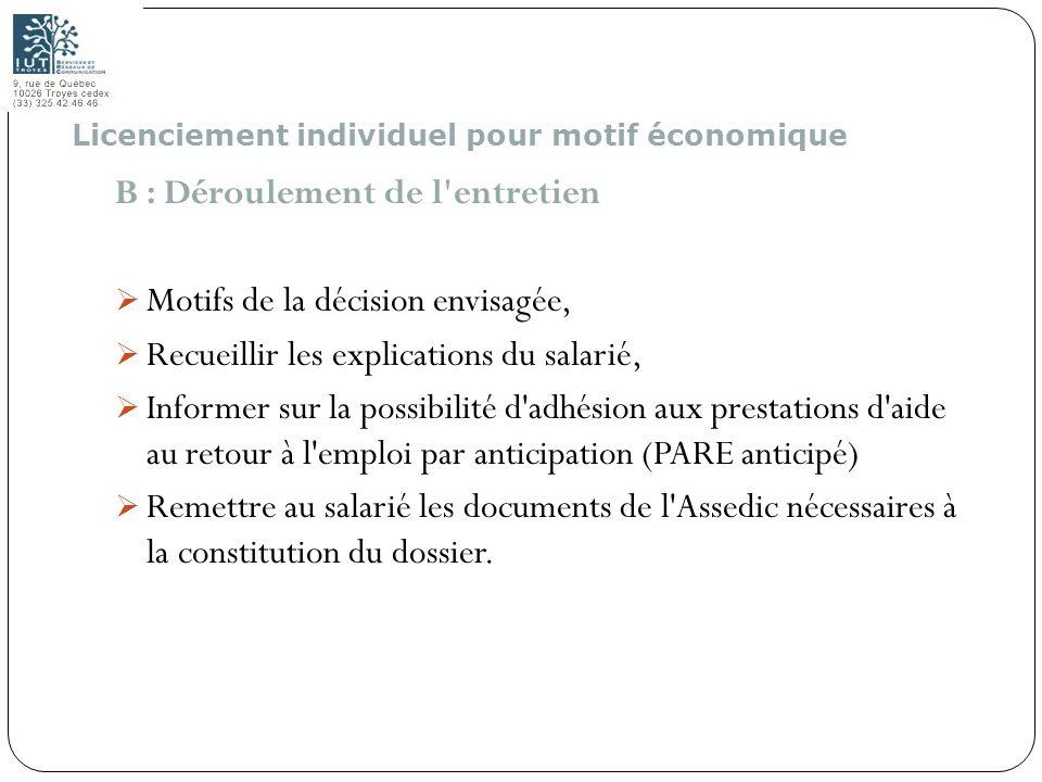 107 B : Déroulement de l'entretien Motifs de la décision envisagée, Recueillir les explications du salarié, Informer sur la possibilité d'adhésion aux
