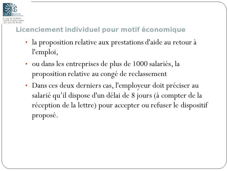 110 la proposition relative aux prestations d'aide au retour à l'emploi, ou dans les entreprises de plus de 1000 salariés, la proposition relative au