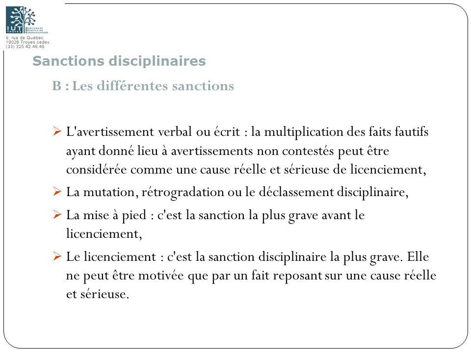 64 B : Les différentes sanctions L'avertissement verbal ou écrit : la multiplication des faits fautifs ayant donné lieu à avertissements non contestés