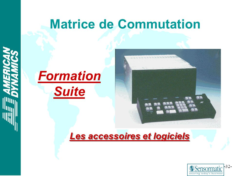 ® -33- Matrices FORMATION ACCESSOIRES