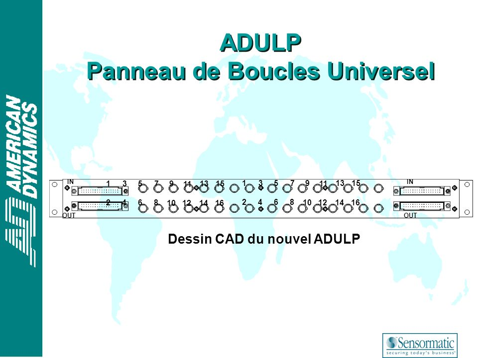 ® 13579 11 1315 2468 10121416 13579 11 1315 2468 10121416 IN OUT IN OUT Dessin CAD du nouvel ADULP ADULP Panneau de Boucles Universel