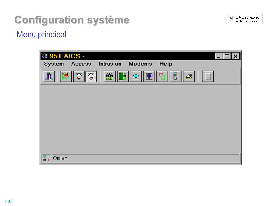 Menu principal CS/3 Configuration système