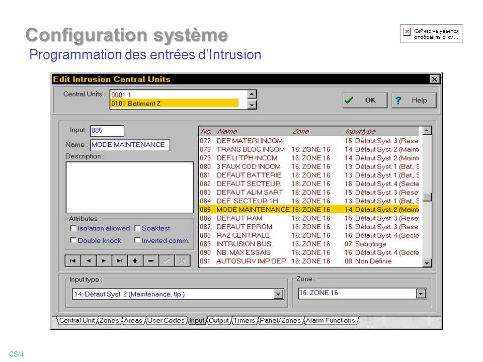 Programmation des entrées dIntrusion CS/4 Configuration système