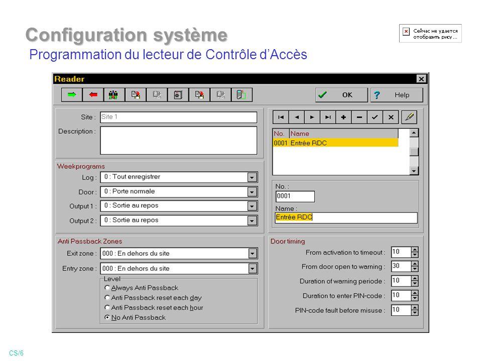 Programmation du lecteur de Contrôle dAccès CS/6 Configuration système