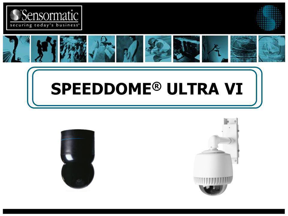 SPEEDDOME ® ULTRA VI