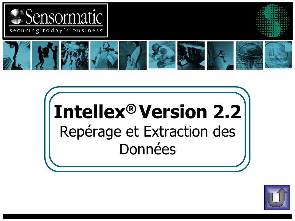 Intellex ® Version 2.2 Repérage et Extraction des Données