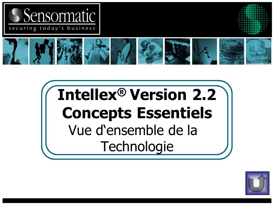 Intellex ® Version 2.2 Concepts Essentiels Vue densemble de la Technologie