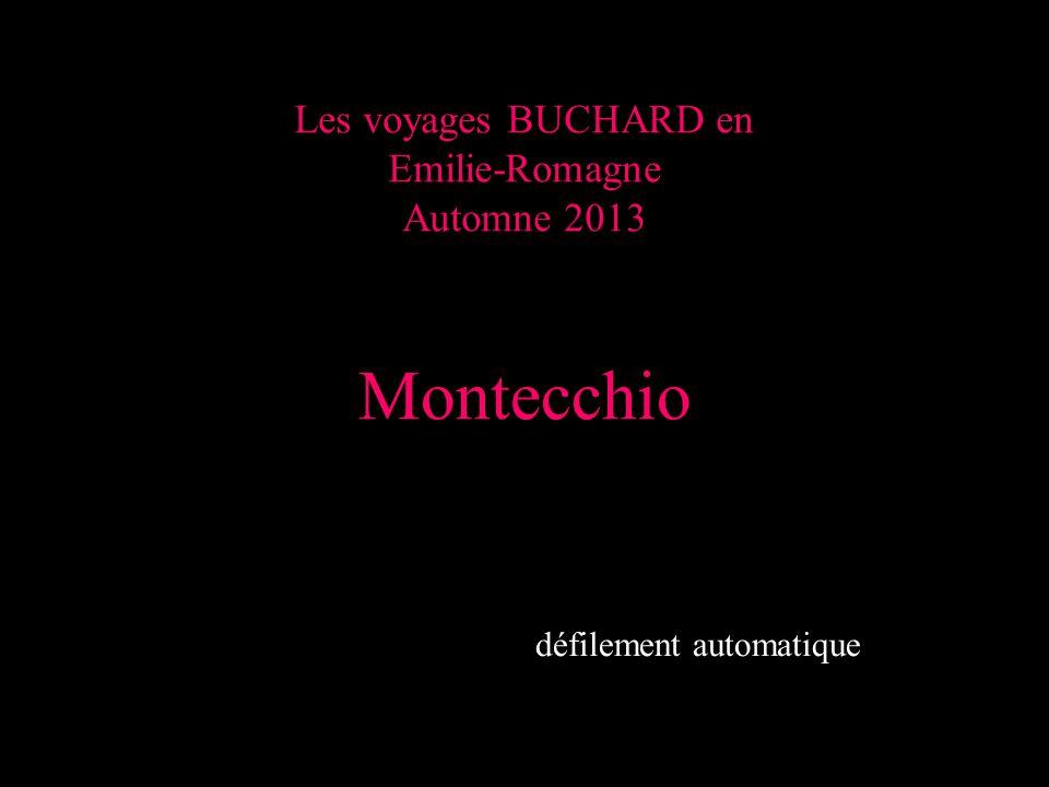 Les voyages BUCHARD en Emilie-Romagne Automne 2013 Montecchio défilement automatique