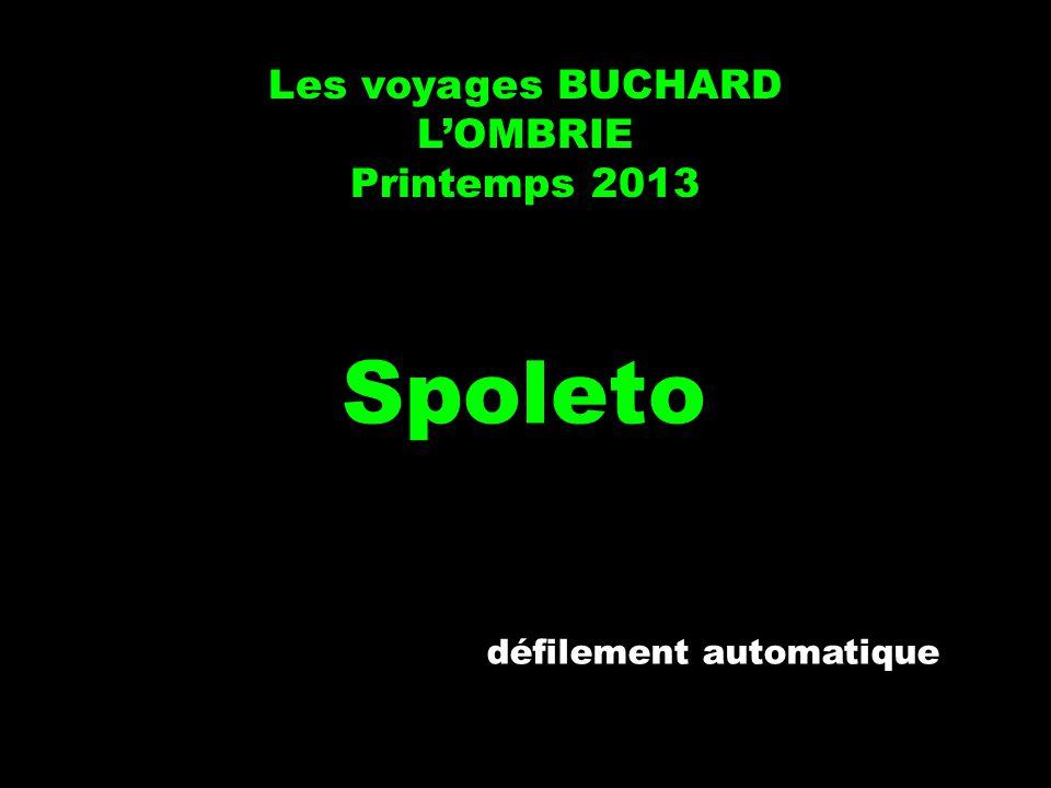 Les voyages BUCHARD LOMBRIE Printemps 2013 Spoleto défilement automatique
