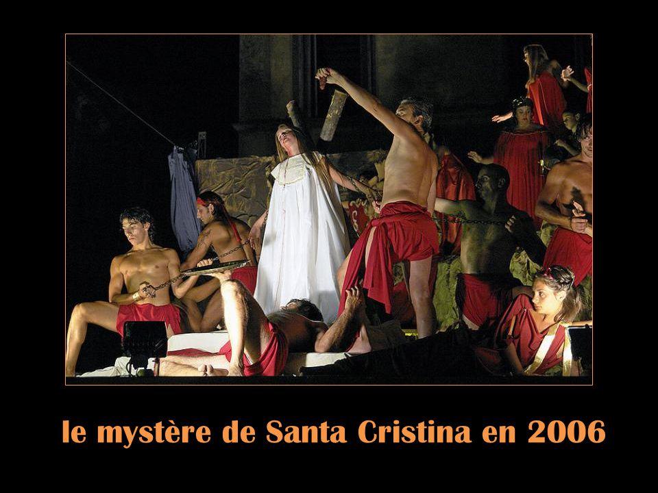Le mystère de Santa Cristina en 2005