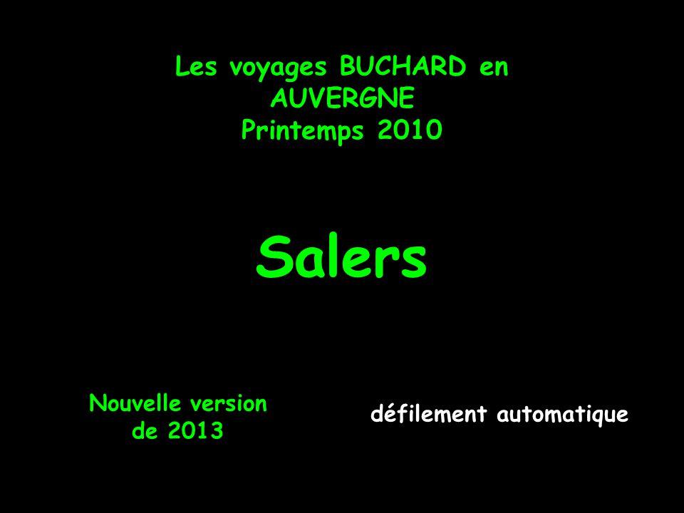 Les voyages BUCHARD en AUVERGNE Printemps 2010 Salers Nouvelle version de 2013 défilement automatique