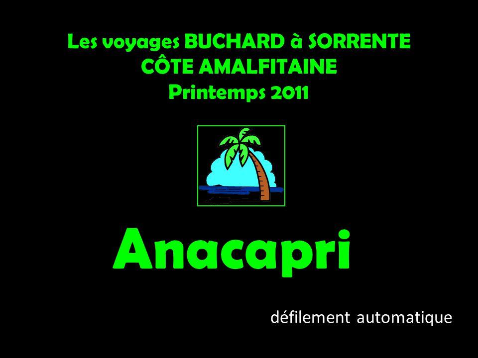 Les voyages BUCHARD à SORRENTE CÔTE AMALFITAINE Printemps 2011 Anacapri défilement automatique