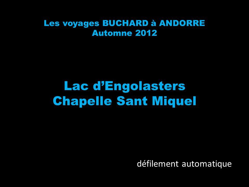 Les voyages BUCHARD à ANDORRE Automne 2012 Lac dEngolasters Chapelle Sant Miquel défilement automatique