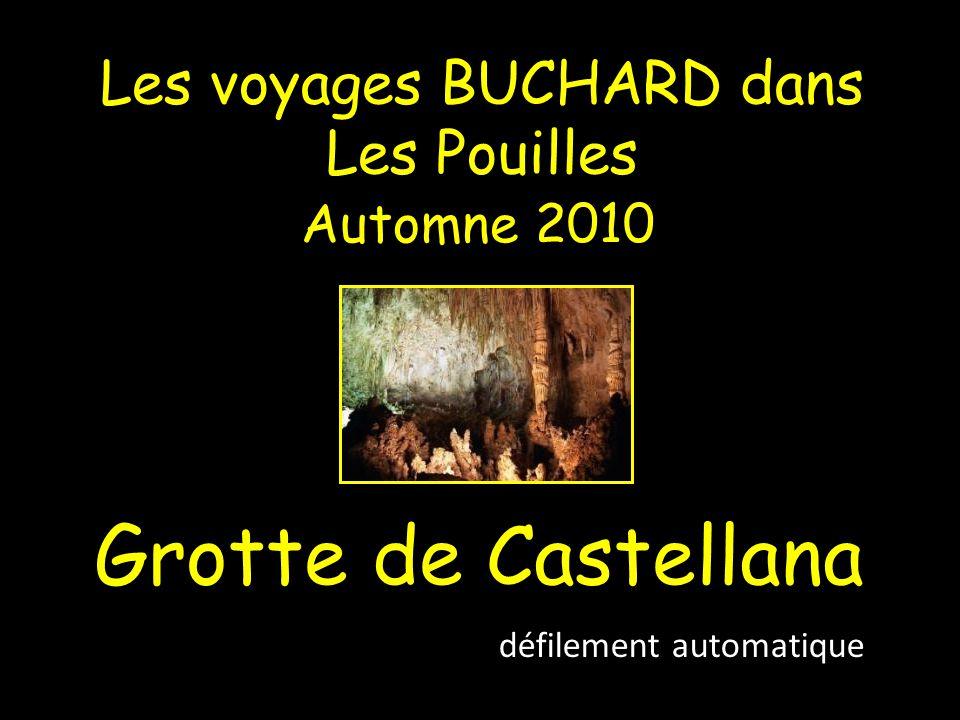 Les voyages BUCHARD dans Les Pouilles Automne 2010 Grotte de Castellana défilement automatique