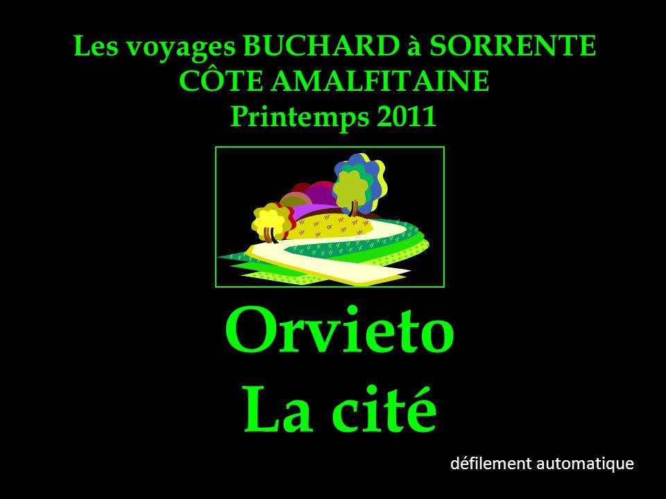 Les voyages BUCHARD à SORRENTE CÔTE AMALFITAINE Printemps 2011 Orvieto La cité défilement automatique