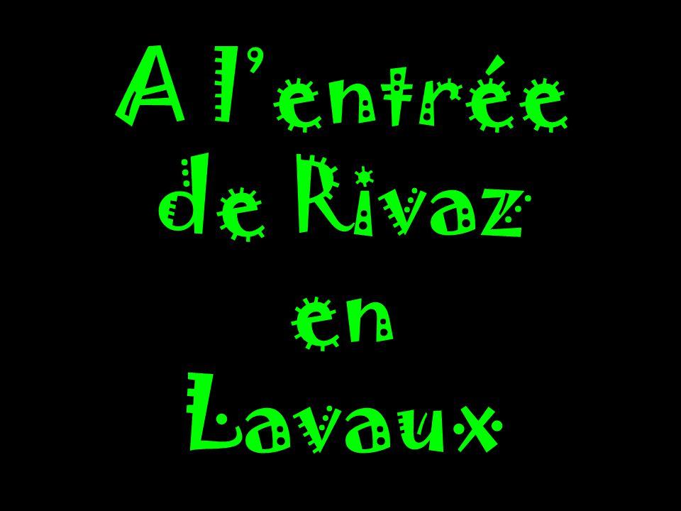 A A lentrée de Rivaz en Lavaux