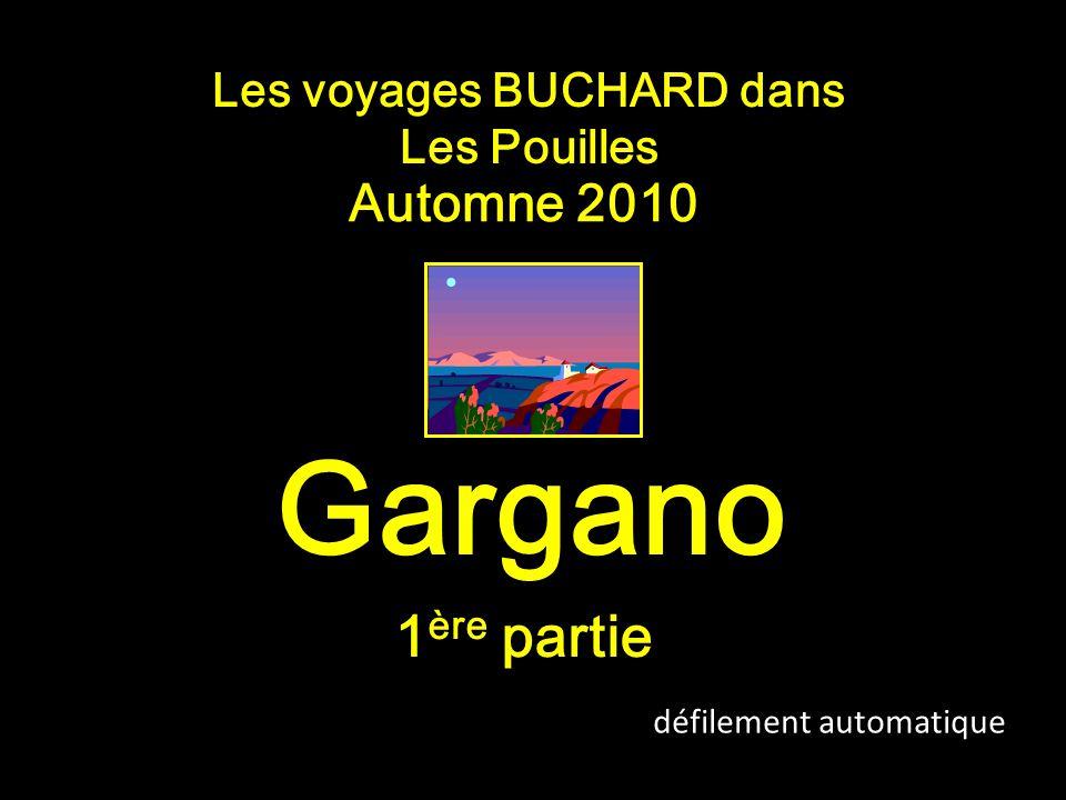 Les voyages BUCHARD dans Les Pouilles Automne 2010 Gargano défilement automatique 1 ère partie