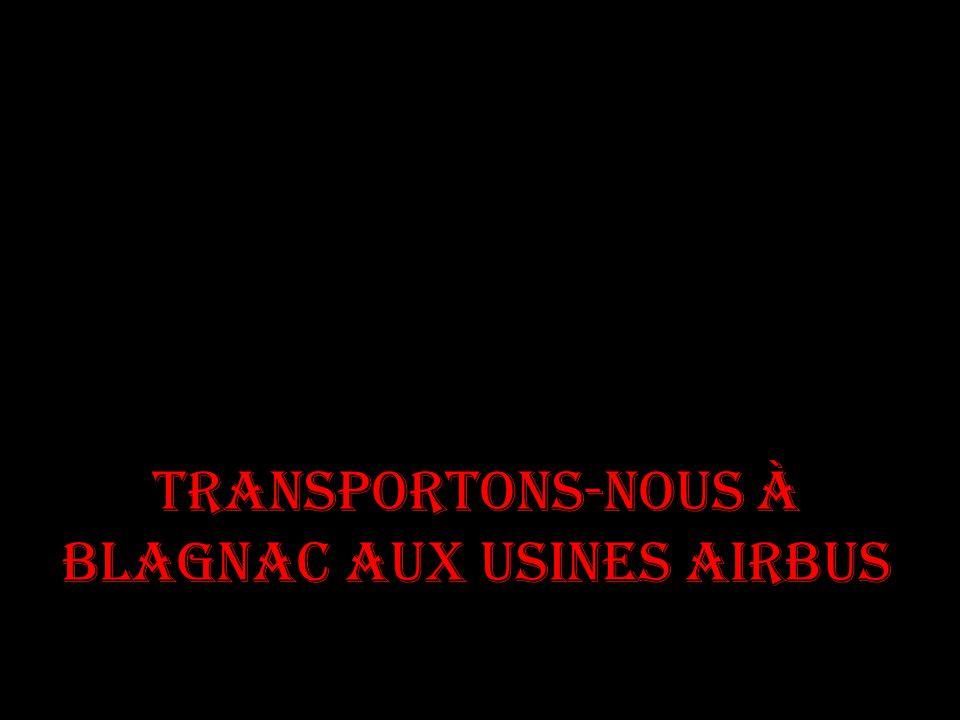 Transportons-nous à Blagnac aux usines Airbus