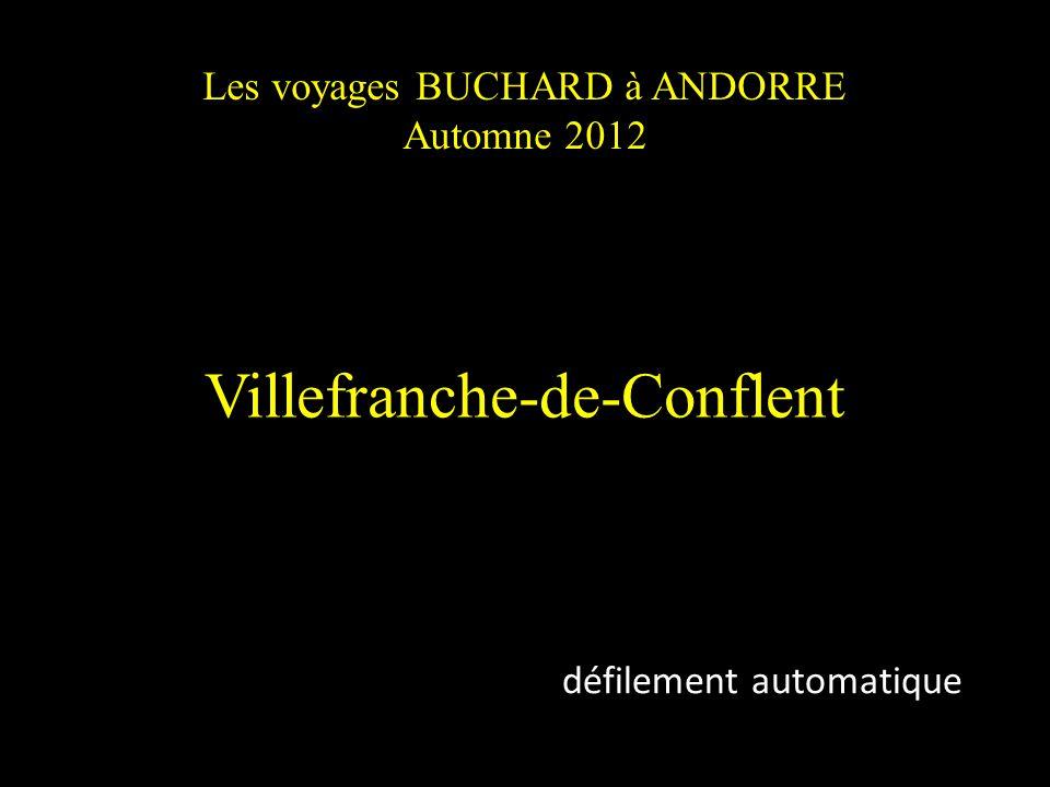Les voyages BUCHARD à ANDORRE Automne 2012 Villefranche-de-Conflent défilement automatique