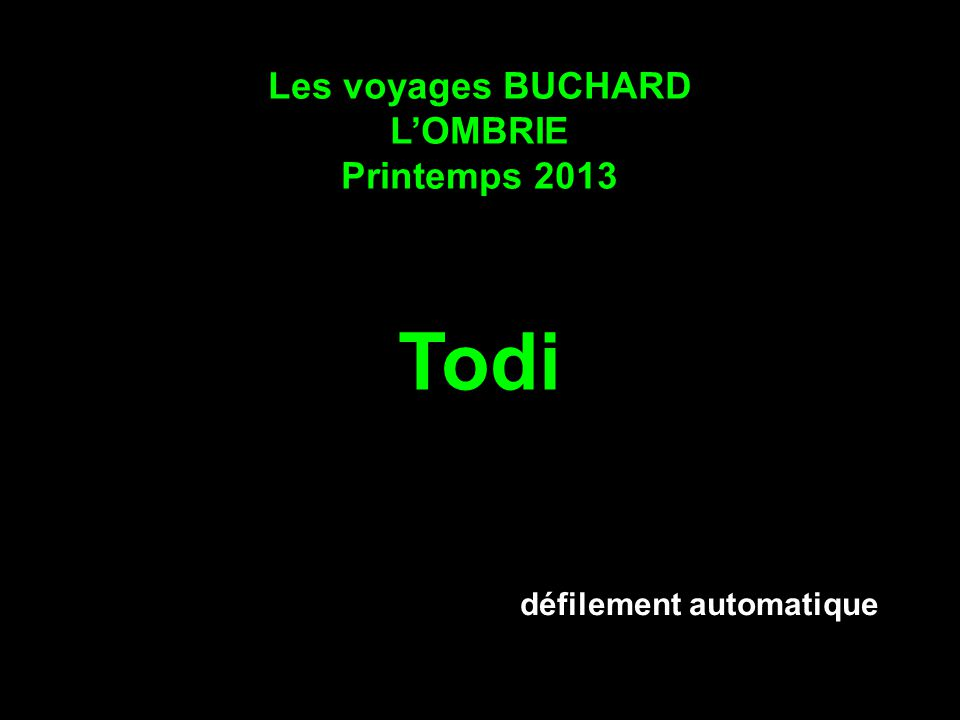 Les voyages BUCHARD LOMBRIE Printemps 2013 Todi défilement automatique