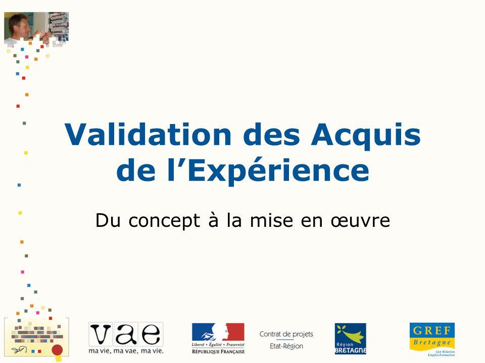 Validation des Acquis de lExpérience Du concept à la mise en œuvre