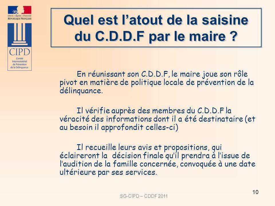 SG-CIPD – CDDF 2011 10 Quel est latout de la saisine du C.D.D.F par le maire .