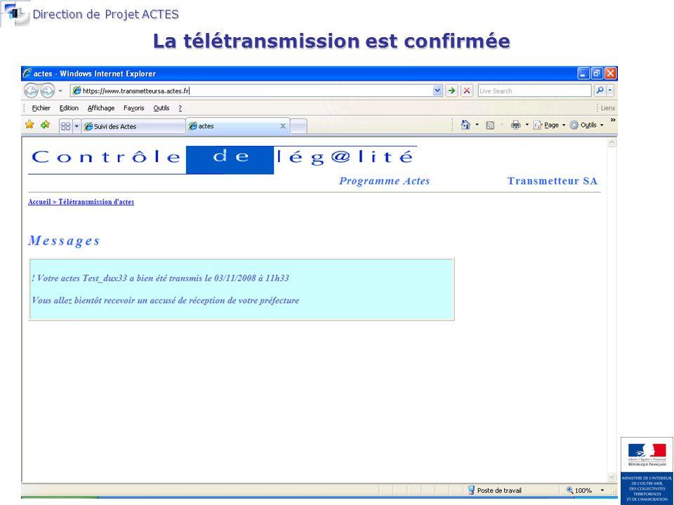 Direction de Projet ACTES La télétransmission est confirmée