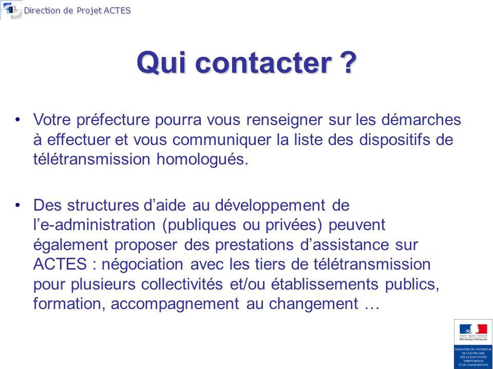 Direction de Projet ACTES Qui contacter .