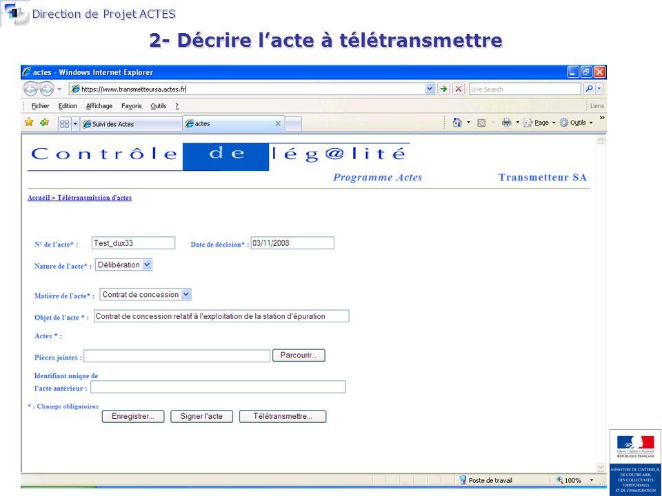 Direction de Projet ACTES 2- Décrire lacte à télétransmettre