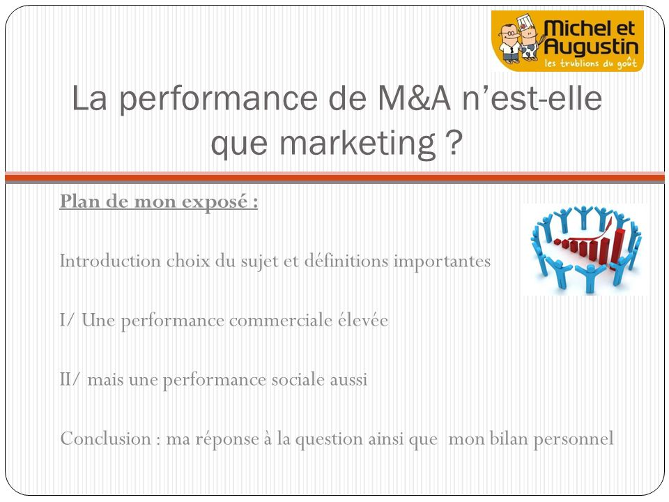 La performance de M&A nest-elle que marketing .