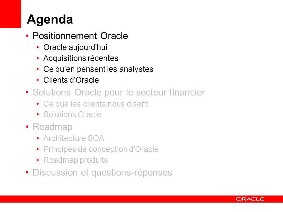 Références dans le secteur financier France Références secteur des services financiers : http://www.oracle.com/customers/industries/financials.htmlhttp://www.oracle.com/customers/industries/financials.html
