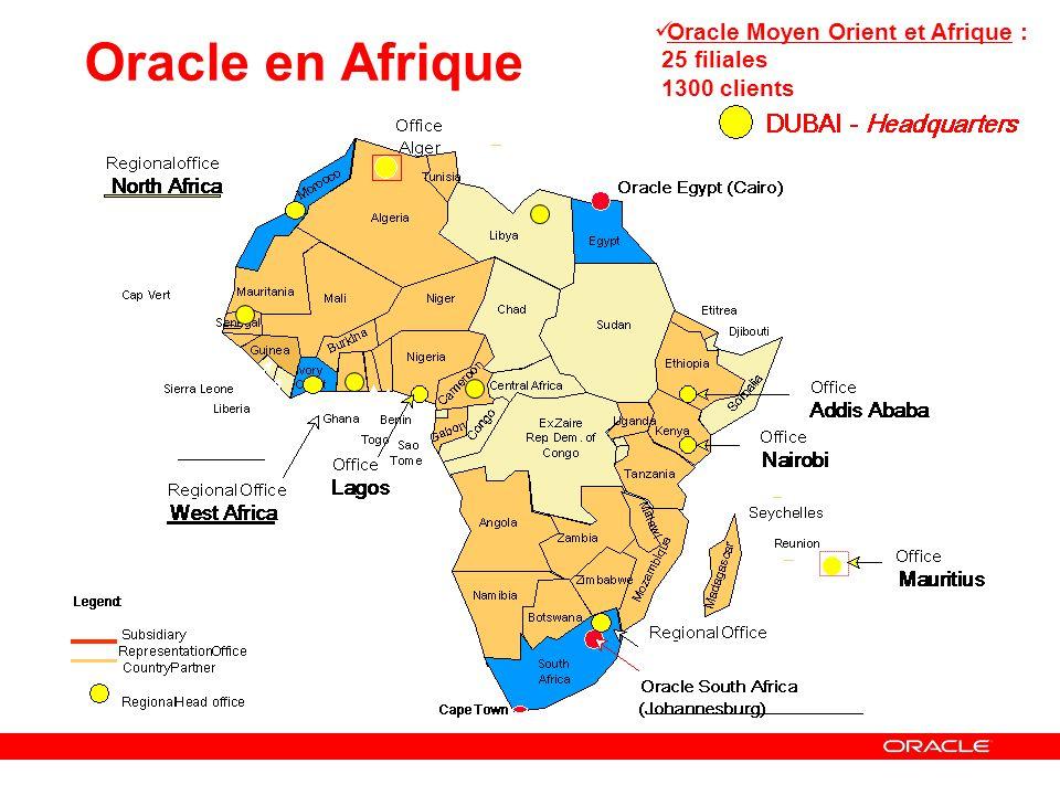 Oracle en Afrique Oracle Moyen Orient et Afrique : 25 filiales 1300 clients