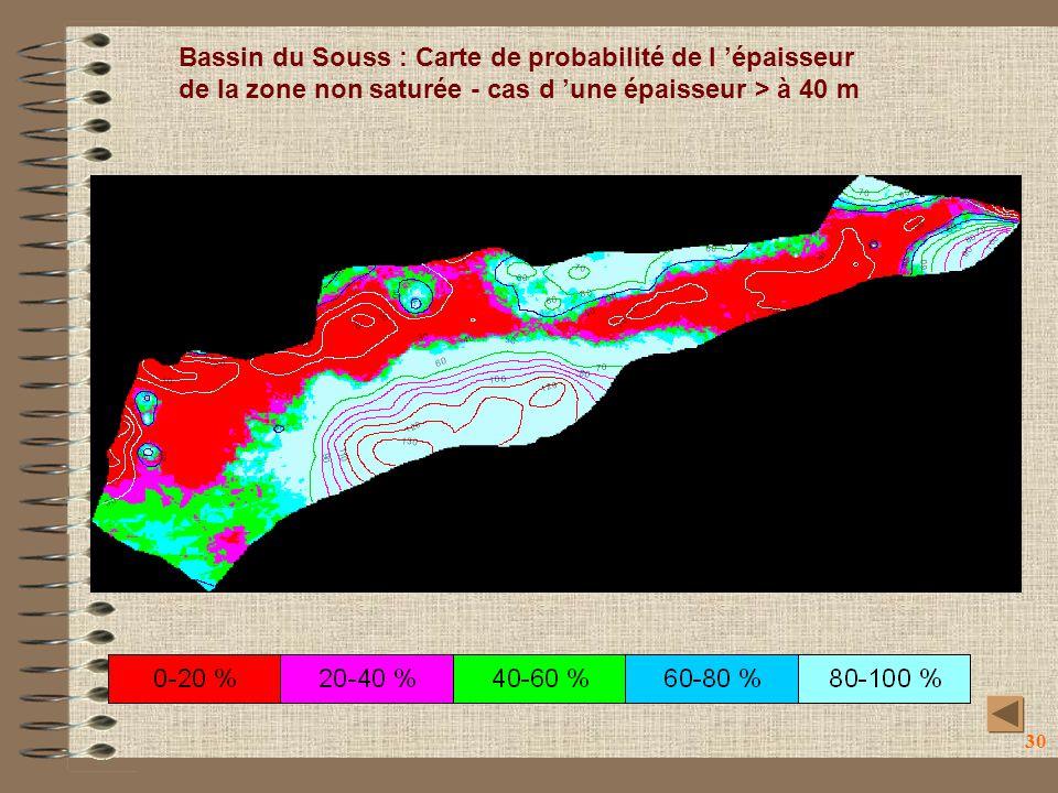 30 Bassin du Souss : Carte de probabilité de l épaisseur de la zone non saturée - cas d une épaisseur > à 40 m