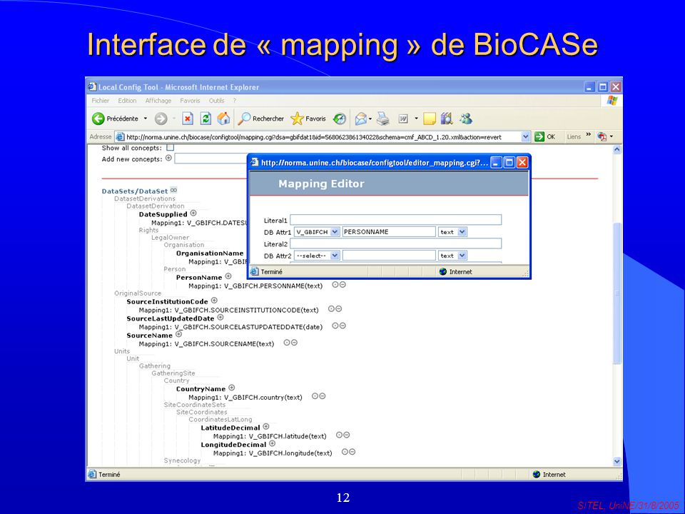 12 SITEL, UniNE/31/8/2005 Interface de « mapping » de BioCASe