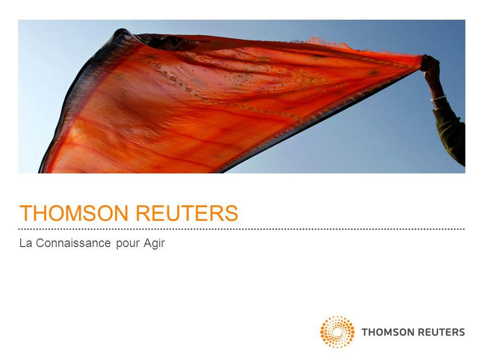 THOMSON REUTERS La Connaissance pour Agir