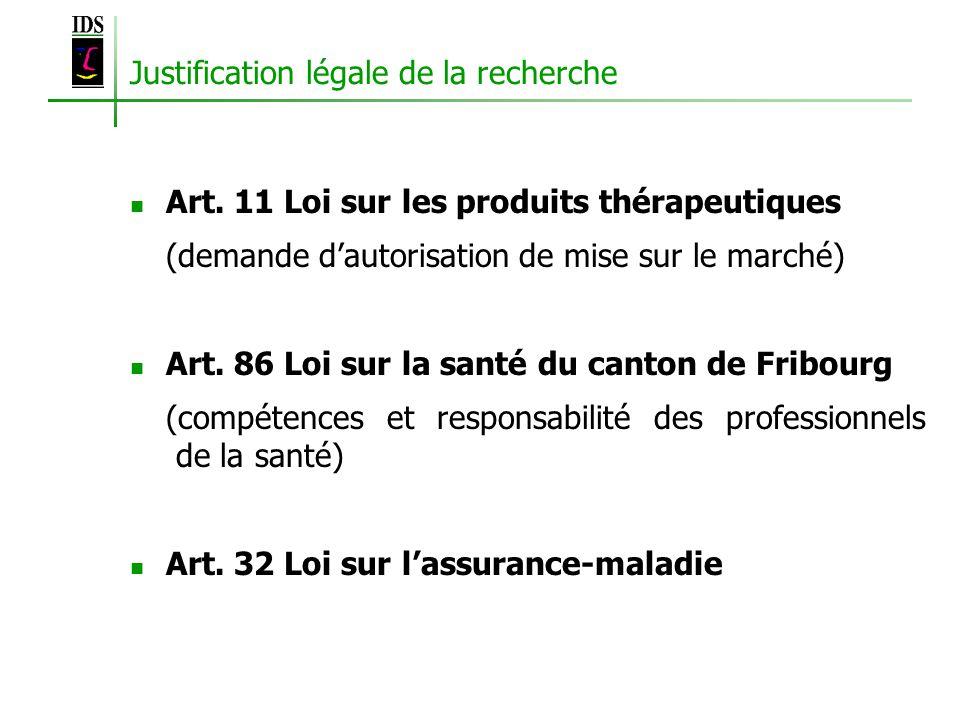 Justification légale de la recherche Art.