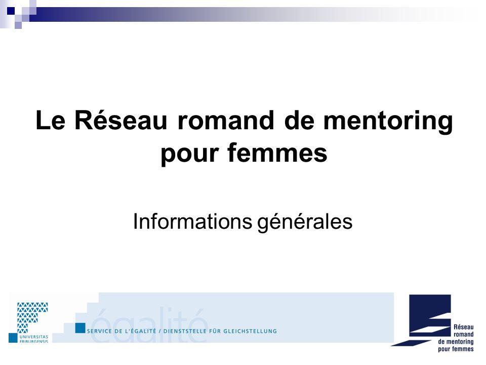 Le Réseau romand de mentoring pour femmes Informations générales