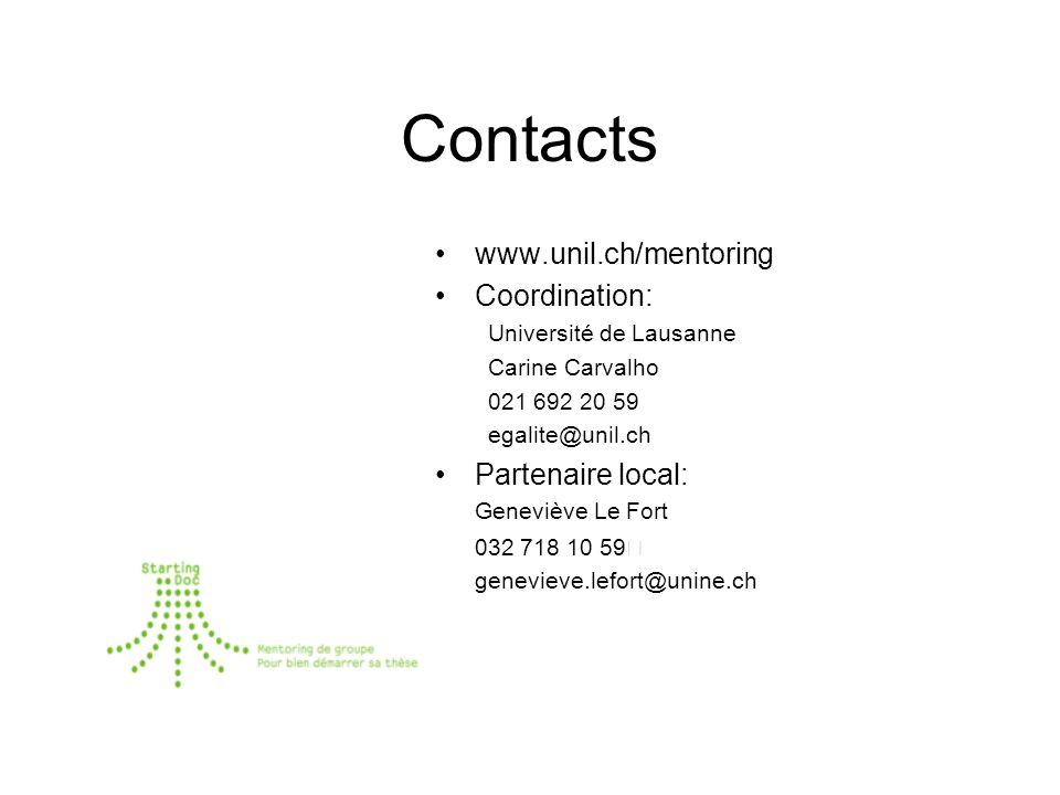 Contacts www.unil.ch/mentoring Coordination: Université de Lausanne Carine Carvalho 021 692 20 59 egalite@unil.ch Partenaire local: Geneviève Le Fort 032 718 10 59 genevieve.lefort@unine.ch