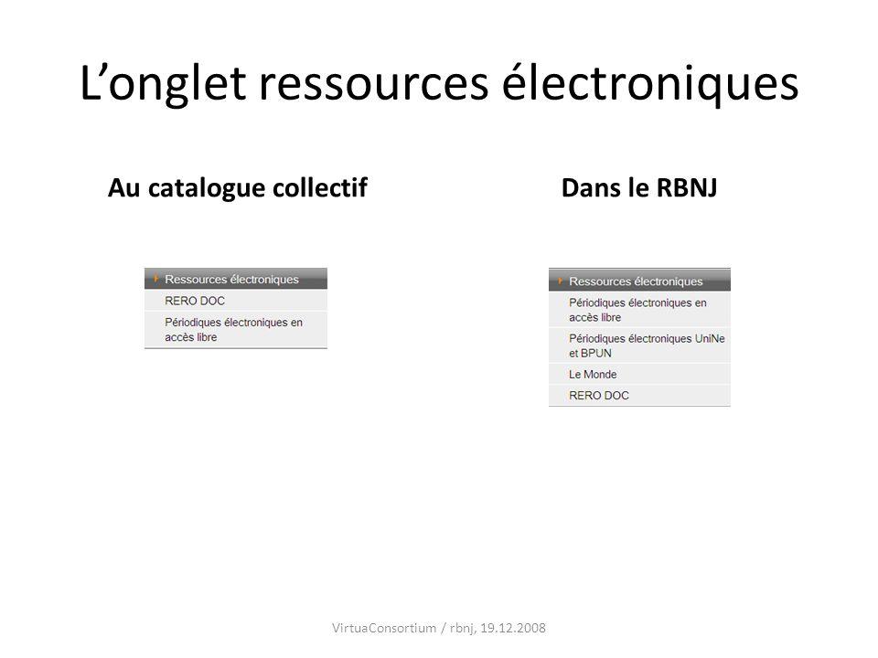Longlet ressources électroniques Au catalogue collectifDans le RBNJ VirtuaConsortium / rbnj, 19.12.2008