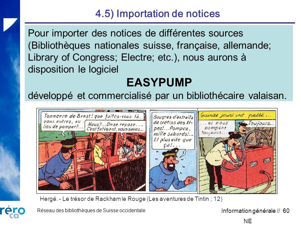 Réseau des bibliothèques de Suisse occidentale Information générale // 60 4.5) Importation de notices Hergé.