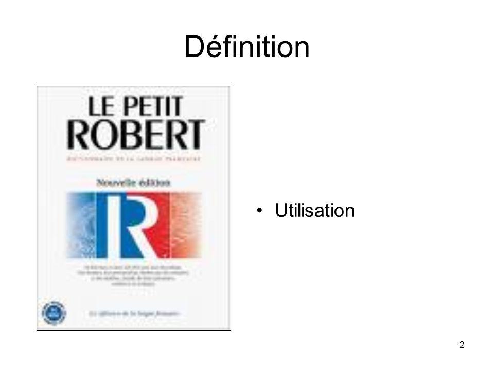 2 Définition Utilisation