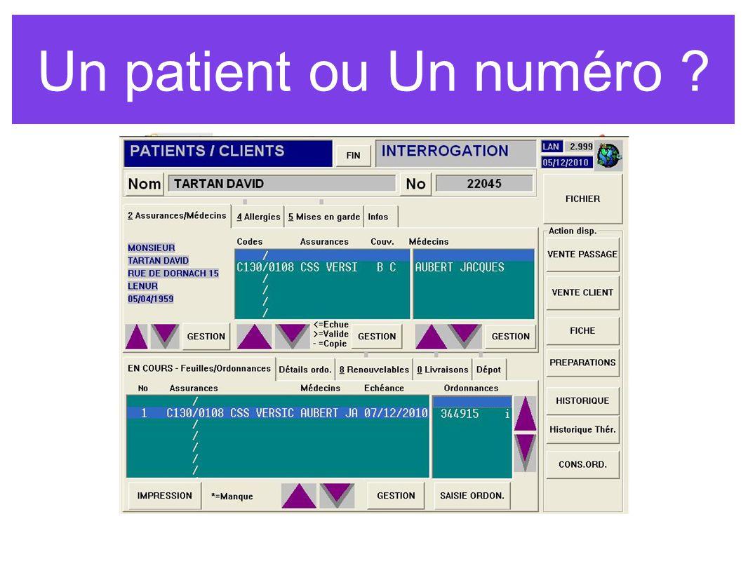 Un patient ou Un numéro ?