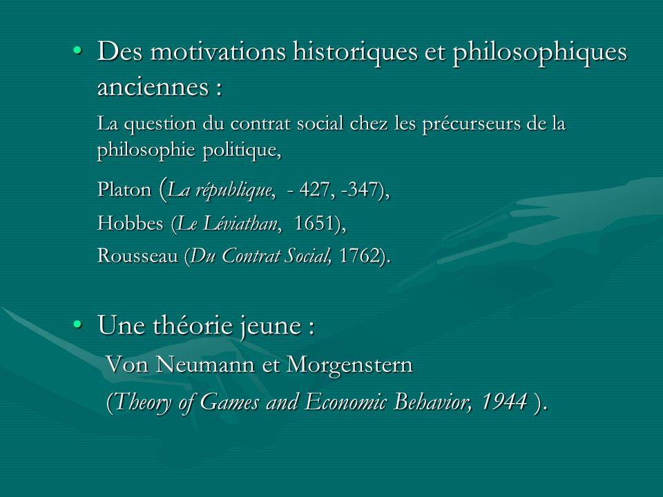 Des motivations historiques et philosophiques anciennes :Des motivations historiques et philosophiques anciennes : La question du contrat social chez