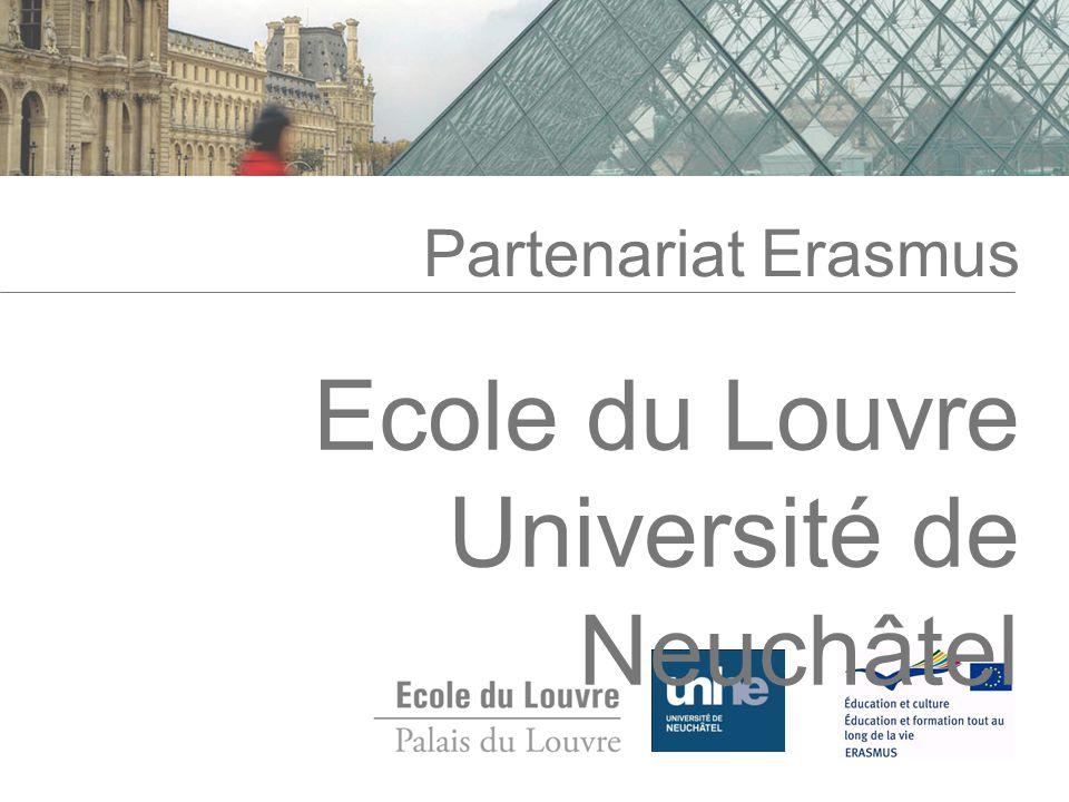 Partenariat Erasmus Ecole du Louvre Université de Neuchâtel