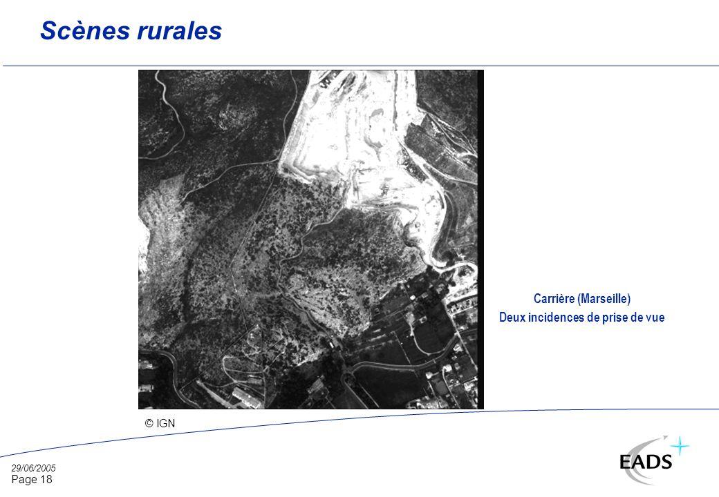 29/06/2005 Page 18 Scènes rurales © IGN Carrière (Marseille) Deux incidences de prise de vue