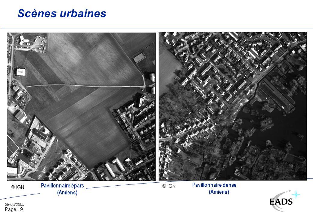 29/06/2005 Page 19 Scènes urbaines © IGN Pavillonnaire épars (Amiens) Pavillonnaire dense (Amiens)