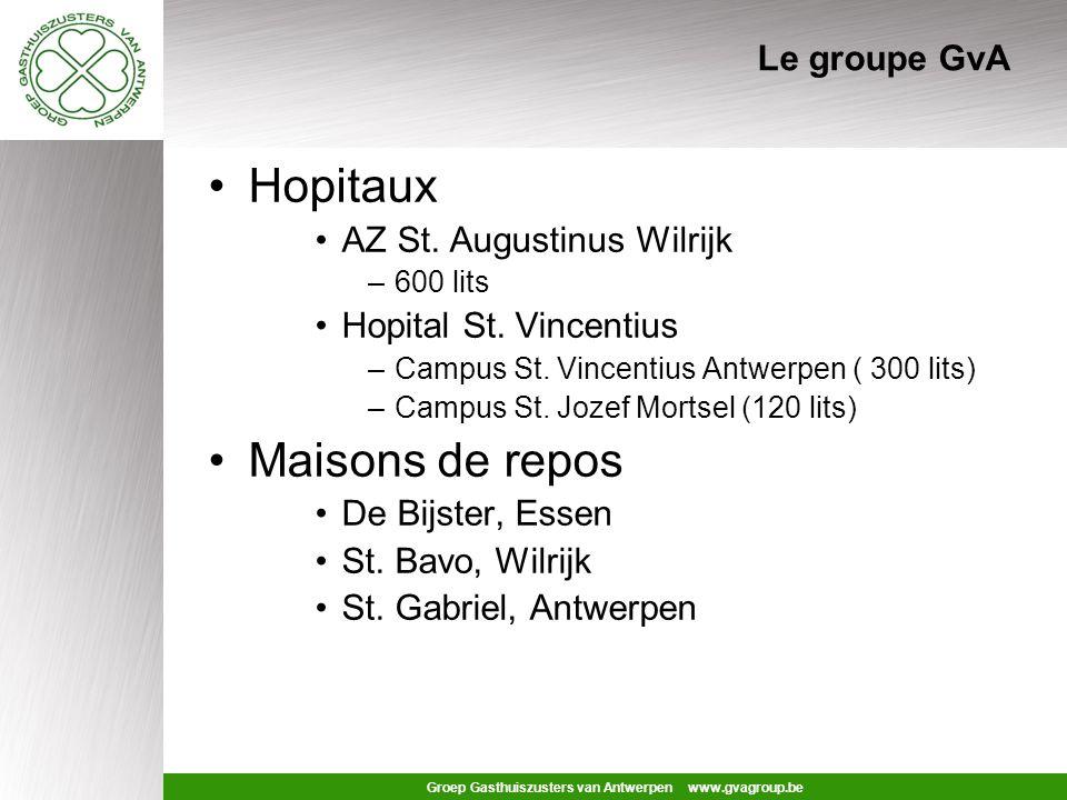 Groep Gasthuiszusters van Antwerpen www.gvagroup.be Le groupe GvA Hopitaux AZ St.
