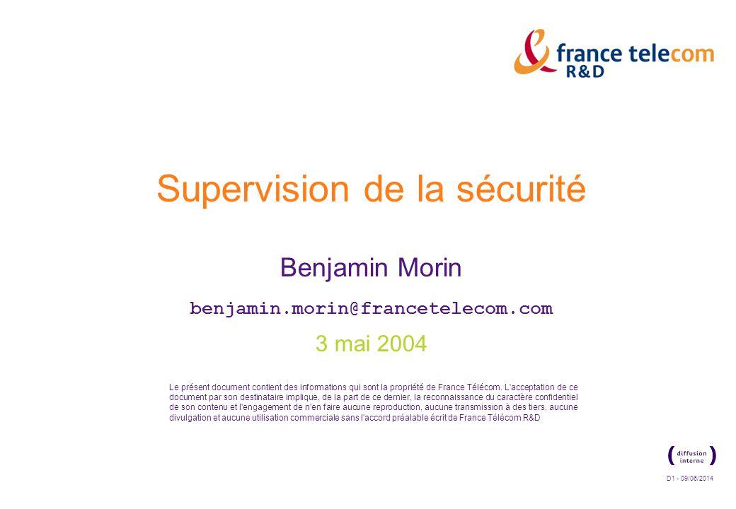 D1 - 09/06/2014 Le présent document contient des informations qui sont la propriété de France Télécom.