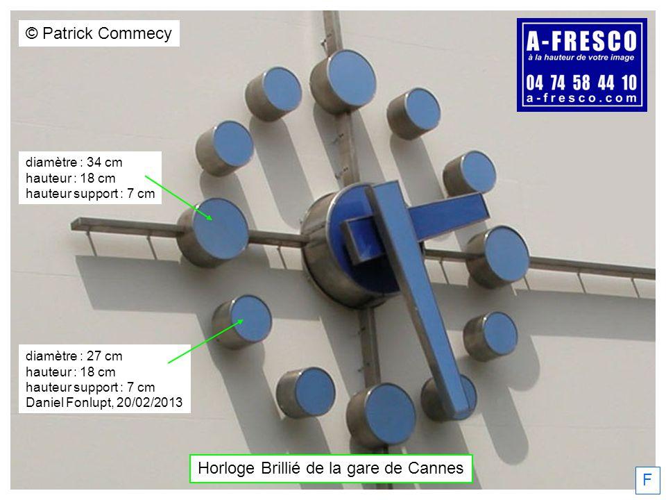 Horloge Brillié de la gare de Cannes © Patrick Commecy F diamètre : 34 cm hauteur : 18 cm hauteur support : 7 cm diamètre : 27 cm hauteur : 18 cm haut